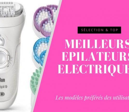 meilleur epilateur electrique